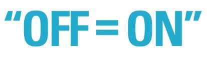 OFF = ON